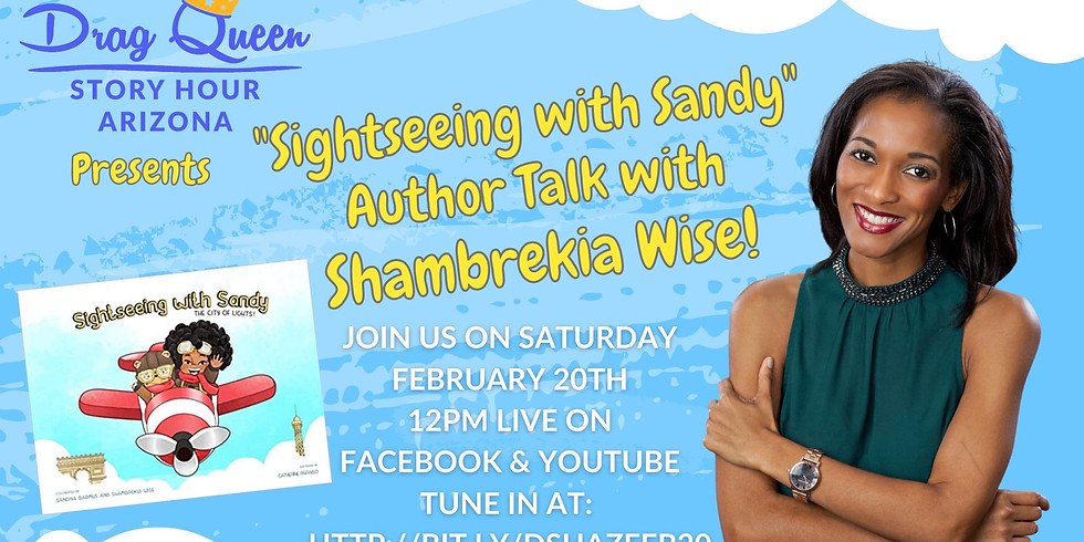 """""""Sightseeing with Sandy"""" Author Talk with Shambrekia Wise!"""