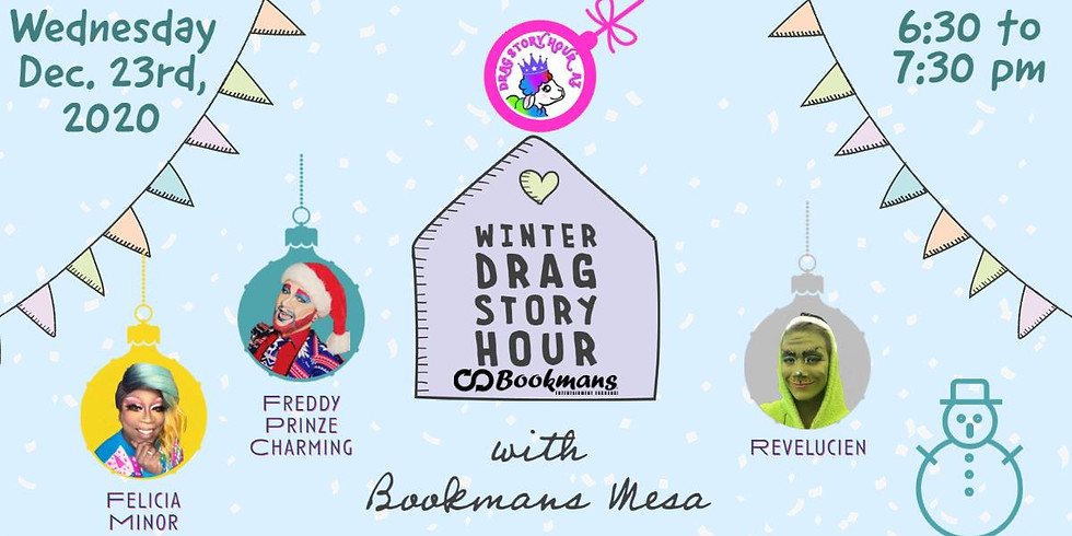 Bookmans Mesa's Winter Drag Story Hour!