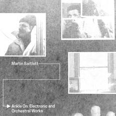 Arc Light Editions   Martin Bartlett - Anecdotal Electronics, LP
