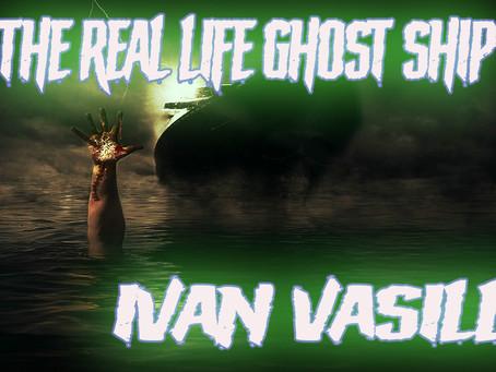 Horrors of the Sea! The Ivan Vasilli