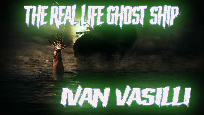 Horrors of the Sea! The Ivan Vasilli