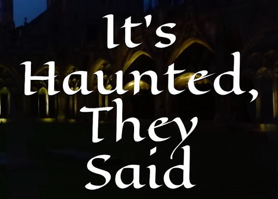 It's Haunted, They Said Cover.PNG