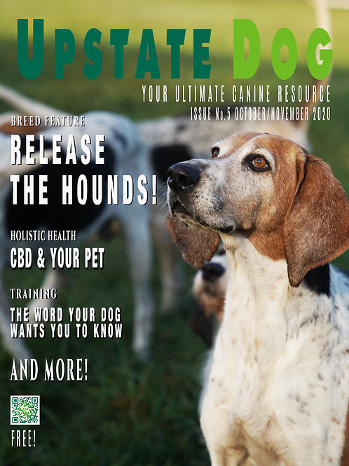 RELEASE THE HOUNDS! - OCTOBER/NOVEMBER 2020 - ISSUE 5