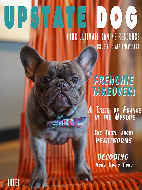 FRENCHIE TAKEOVER! - APRIL/MAY 2020 - ISSUE #2