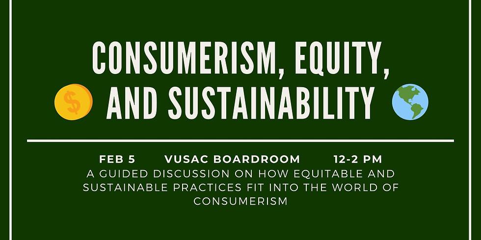 Environmental Equity Week: Consumerism Workshop