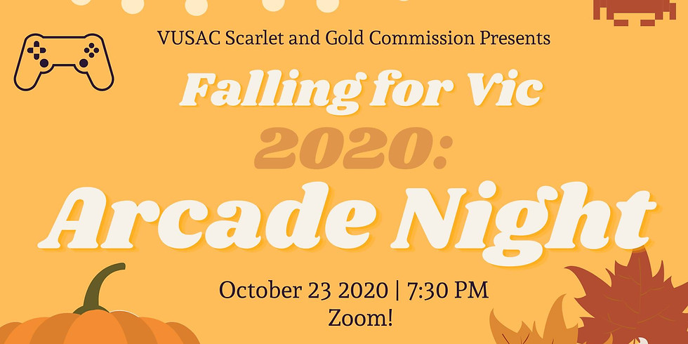 Falling for Vic 2020: Arcade Night