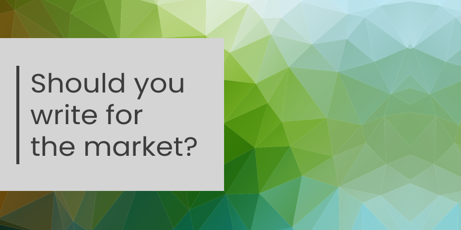 Blog header – Should you write for the market?