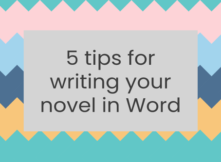5 tips for writing your novel in Word