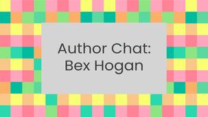 Author chat: Bex Hogan