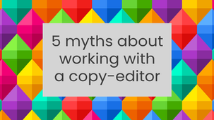 5 myths about working with a copy-editor