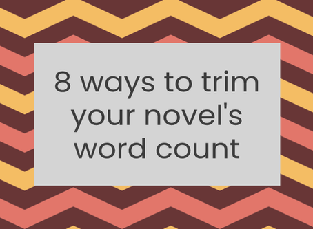 8 ways to trim your novel's word count