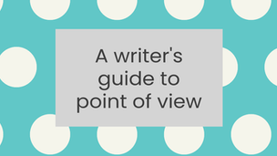 A writer's guide to point of view