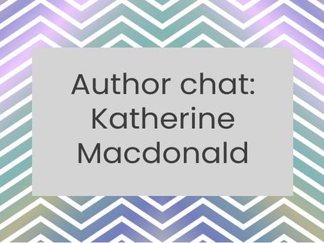 Author Chat: Katherine Macdonald