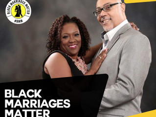 Why Black Marriages Matter