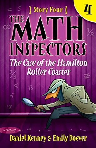The Math Inspectors: The Case of the Hamilton Roller Coaster cover