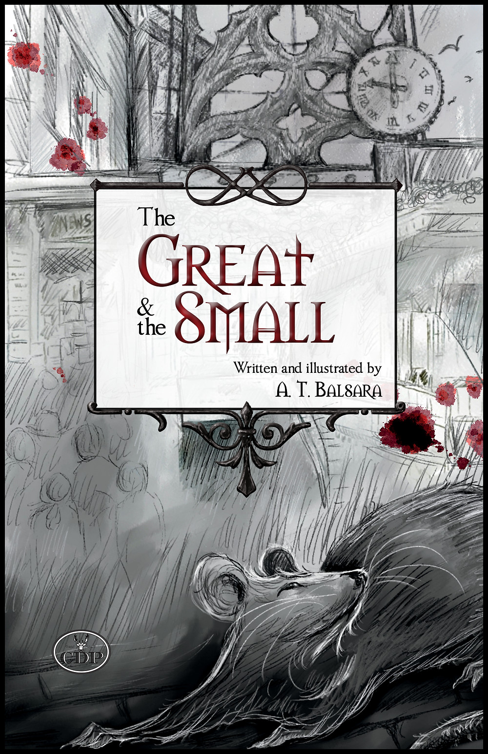 The Great & the Small by A.T. Balsara