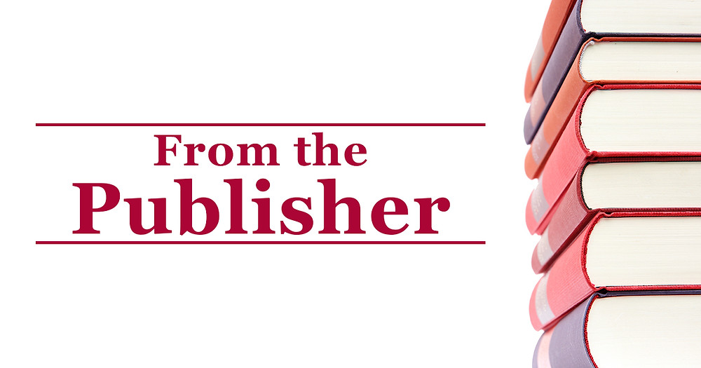 A stack of books with text: From the Publisher