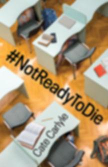 #NotReadyToDie.jpg