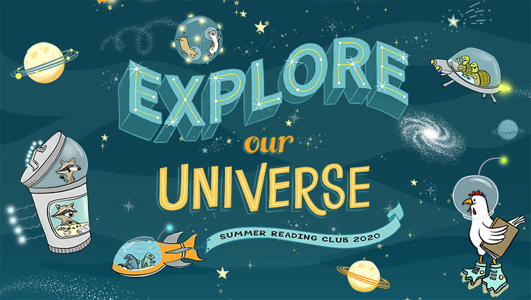 Explore Our Universe Summer Reading 2020