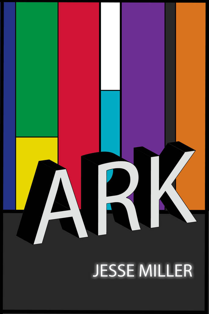 Paperback cover of ARK by Jesse Miller