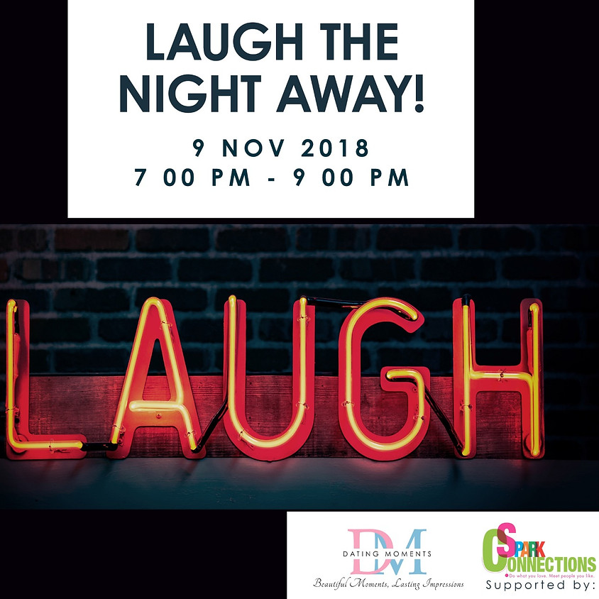 SDN Dating Deal 2018 - Laugh the night away! CALLING FOR LADIES