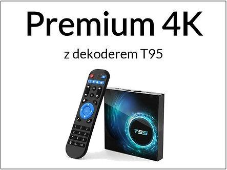 Pakiet Premium 4K + dekoder T95 (12 miesięcy / 365 dni)