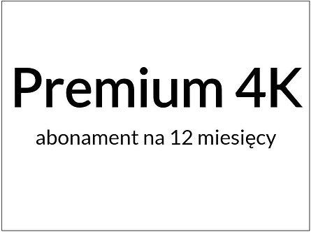 Pakiet Premium 4K (12 miesięcy / 365 dni)