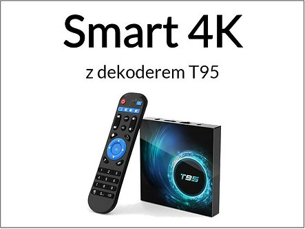 Pakiet Smart 4K + dekoder T95 4K (12 miesięcy / 365 dni)