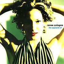 Renee Cologne Opposite Of Album cover