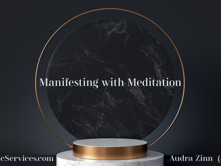 Manifesting with Meditation