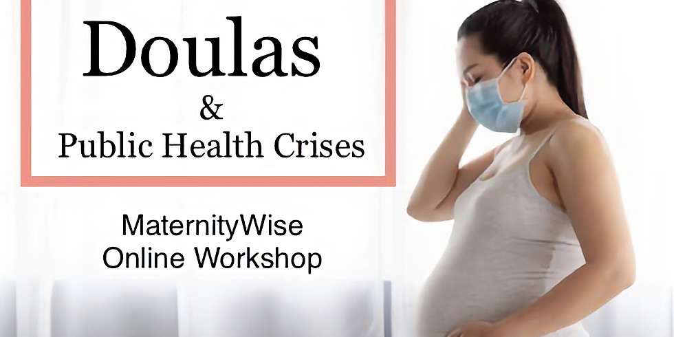 Doulas and COVID-19: managing health, safety, and your business in a time of health crisis