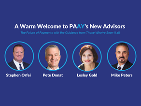 Welcome to PAAY's New Advisors - The future of payments with the guidance from those who've seen it