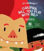 CurupiraWillYouPlay.jpg