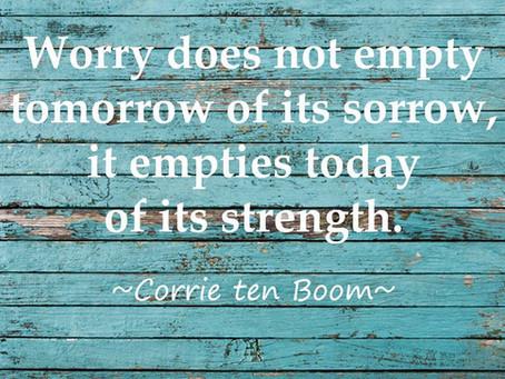 Worry - Corrie Ten Boom
