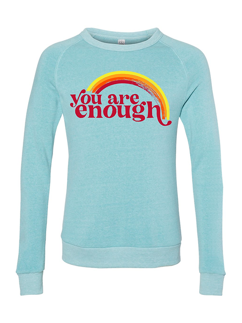 You Are Enough Crewneck Triblend Sweatshirt