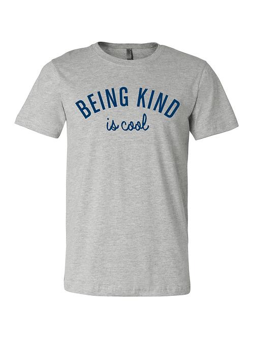Being Kind is Cool Tee