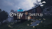 V-RAY NEXT FOR SKETCHUP, UPDATE 1 RELEASED