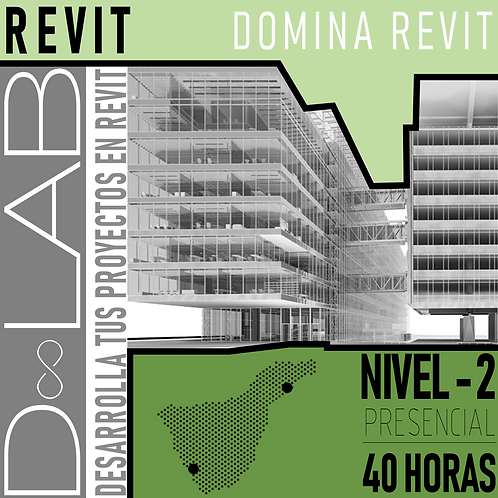 REVIT NIVEL  2 - 40HORAS - PRESENCIAL