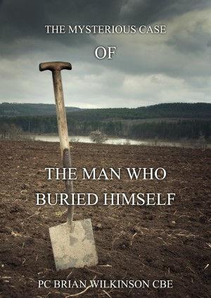The Man Who Buried Himslef.jpeg