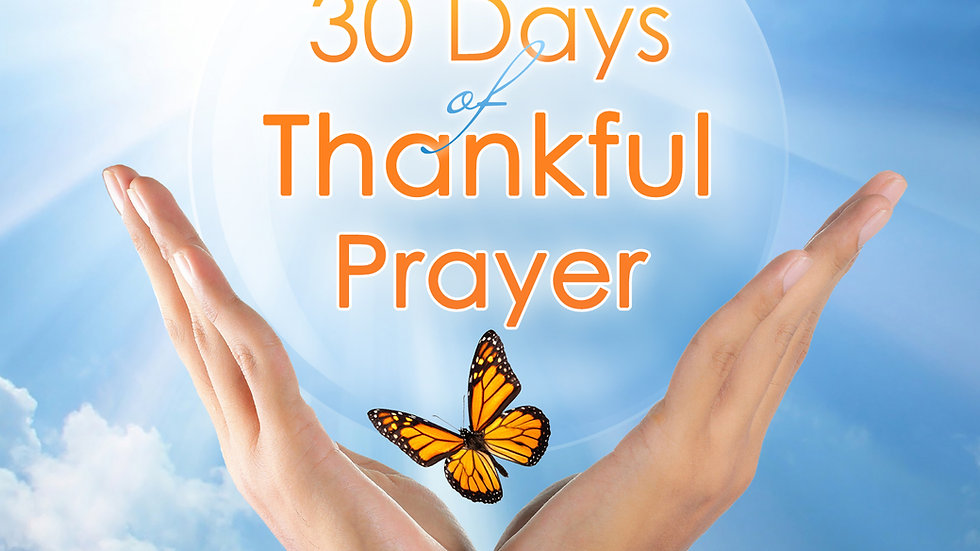30 Days of Thankful Prayer