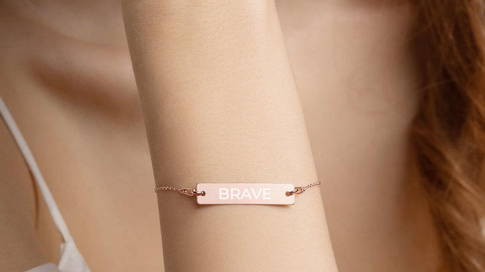 Brave On Bracelet