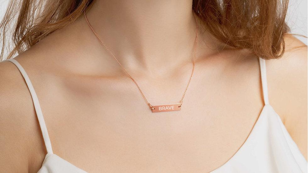 Brave On Necklace