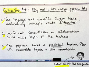CULTURE TIP #4: WHY MOST CULTURE CHANGE PROGRAMS FAIL