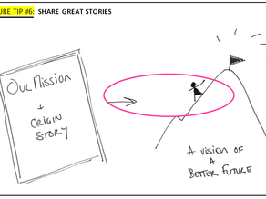CULTURE TIP #6: Share great stories