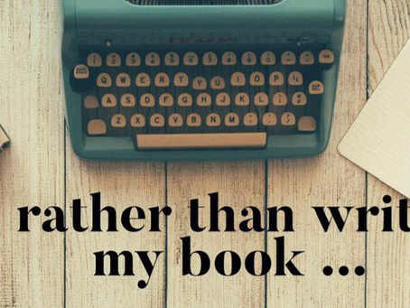 Rather than write my book...