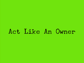Act Like An Owner