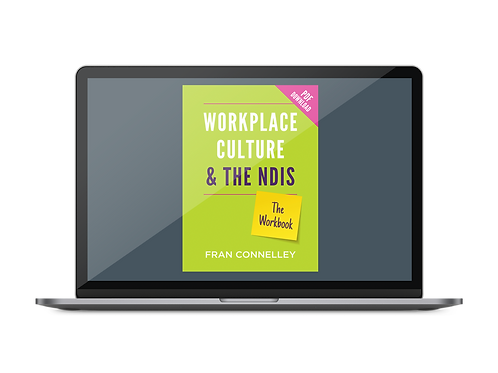 Workplace Culture & The NDIS: The Workbook (PDF)
