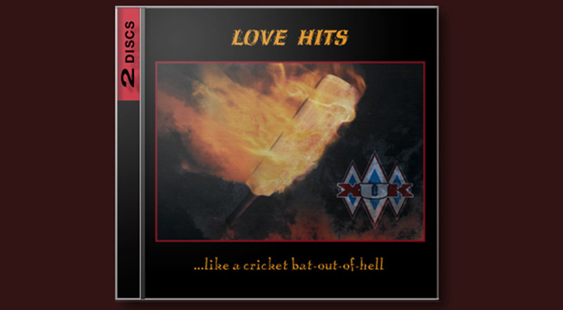 LoveHits_Love Hits ...like a cricket bat-out-of-hell - XUK. Available as a double CD set._BG.jpg