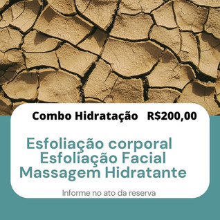 Combo hidratação R$200,00