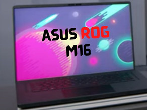 Asus ROG M16 : The Cost of using Intel...